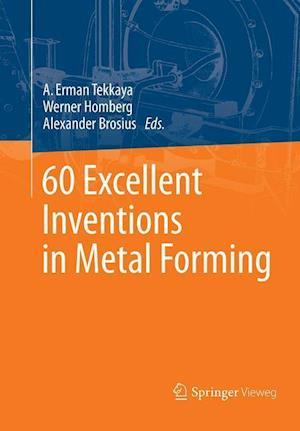 Bog, paperback 60 Excellent Inventions in Metal Forming af A. Erman Tekkaya