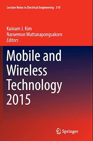 Bog, paperback Mobile and Wireless Technology 2015