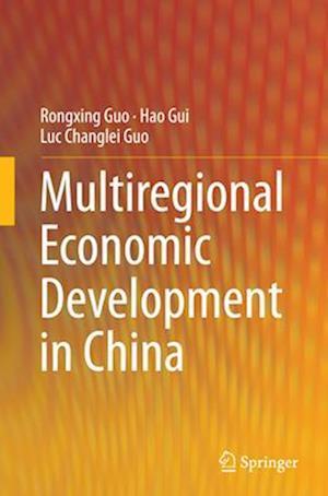 Bog, paperback Multiregional Economic Development in China af Rongxing Guo