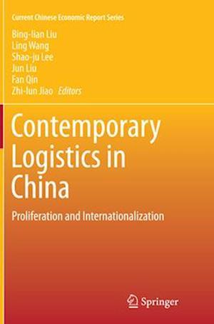 Bog, paperback Contemporary Logistics in China af Bing-lian Liu
