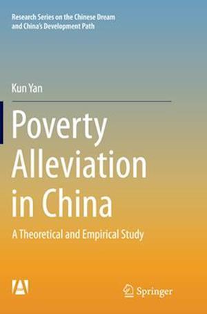 Bog, paperback Poverty Alleviation in China af Kun Yan