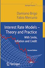 Interest Rate Models - Theory and Practice (Springer Finance)