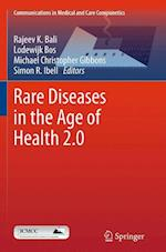 Rare Diseases in the Age of Health 2.0 (Communications in Medical and Care Compunetics, nr. 4)