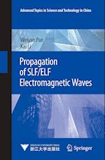 Propagation of Slf/Elf Electromagnetic Waves (Advanced Topics in Science and Technology in China)