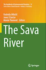 The Sava River (HANDBOOK OF ENVIRONMENTAL CHEMISTRY, nr. 31)