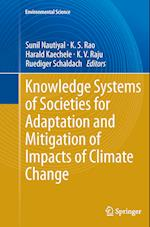 Knowledge Systems of Societies for Adaptation and Mitigation of Impacts of Climate Change (Environmental Science and Engineering)