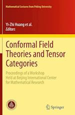 Conformal Field Theories and Tensor Categories (Bicmr)