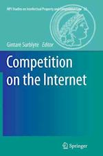 Competition on the Internet (MPI Studies on Intellectual Property and Competition Law, nr. 23)