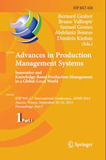 Advances in Production Management Systems: Innovative and Knowledge-Based Production Management in a Global-Local World (Ifip Advances in Information and Communication Technology, nr. 438)