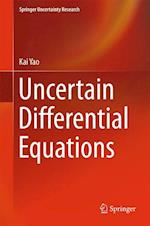 Uncertain Differential Equations (Springer Uncertainty Research)