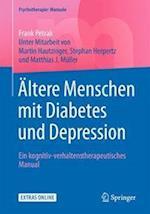 Altere Menschen Mit Diabetes Und Depression (Psychotherapie Manuale)