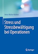 Stress Und Stressbewaltigung Bei Operationen