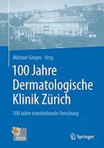 100 Jahre Dermatologische Klinik Zurich