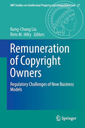 Bog, hardback Remuneration of Copyright Owners af Kung-Chung Liu