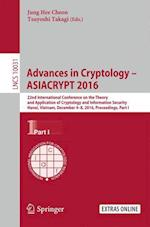 Advances in Cryptology - ASIACRYPT 2016 af Jung Hee Cheon