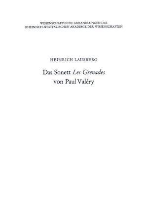 Das Sonett Les Grenades Von Paul Valery af Heinrich Lausberg