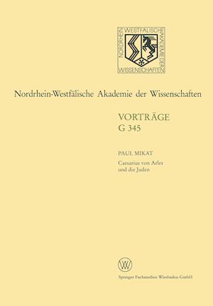 Caesarius Von Arles Und Die Juden af Paul Mikat