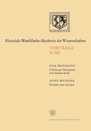 L'Ordre Par Fluctuations Et Le Systeme Social / Entropie Einst Und Jetzt af Josef Meixner, Ilya Prigogine