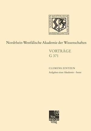 Aufgaben einer Akademie - heute af Clemens Zintzen
