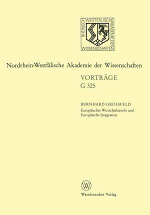 Europaisches Wirtschaftsrecht und Europaische Integration af Bernhard Grossfeld