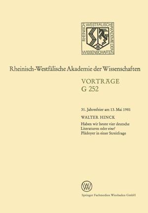 Haben wir heute vier deutsche Literaturen oder eine? Pladoyer in einer Streitfrage af Walter Hinck
