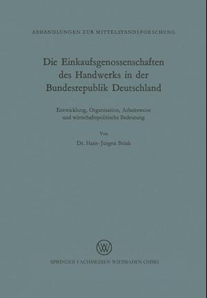 Die Einkaufsgenossenschaften Des Handwerks in Der Bundesrepublik Deutschland af Hans-Jurgen Brink