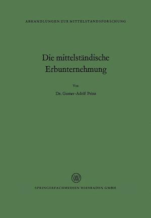 Die Mittelstandische Erbunternehmung af Gustav Adolf Prinz