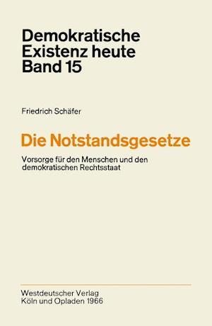 Die Notstandsgesetze af Friedrich Schafer