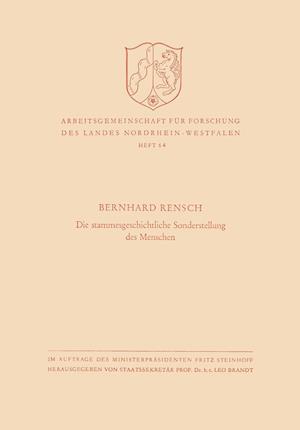 Die Stammesgeschichtliche Sonderstellung Des Menschen af Bernhard Rensch