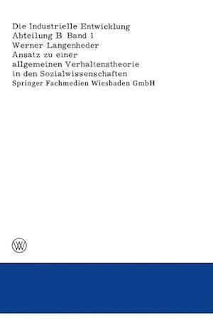 Ansatz Zu Einer Allgemeinen Verhaltenstheorie in Den Sozialwissenschaften Dargestellt Und Uberpruft an Ergebnissen Empirischer Untersuchungen Uber Urs af Werner Langenheder