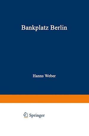 Bankplatz Berlin af Hanns Weber