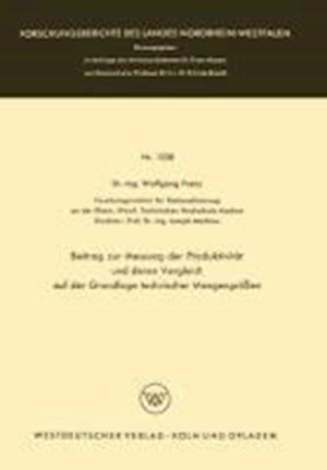 Beitrag Zur Messung Der Produktivitat Und Deren Vergleich Auf Der Grundlage Technischer Mengengrossen af Wolfgang Frenz