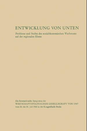 Entwicklung Von Unten af Ludwig Y. Oppenheimer, Ulrich Von Pufendorf, Richard F. Behrendt