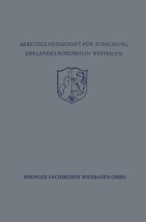 Festschrift Der Arbeitsgemeinschaft Fur Forschung Des Landes Nordrhein-Westfalen Zu Ehren Des Herrn Ministerprasidenten Karl Arnold af Richard Alewyn, Joseph Hoffner, Herbert Von Einem