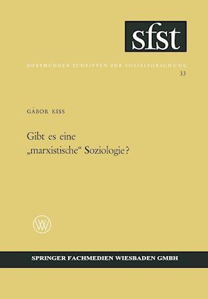 Gibt Es Eine Marxistische Soziologie? af Gabor Kiss