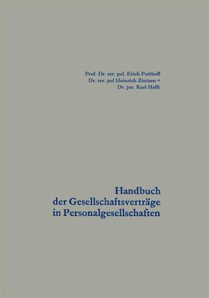 Handbuch Der Gesellschaftsvertrage in Personalgesellschaften af Erich Potthoff