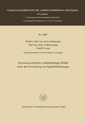 Korrosionsverhalten Rostbestandiger Stahle Unter Der Einwirkung Von Spulmittellosungen af Hans Studemann