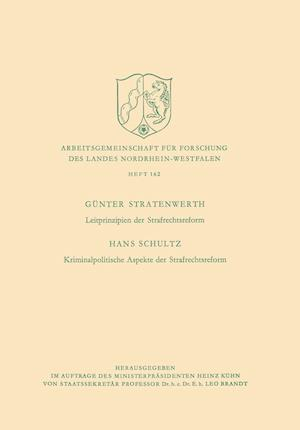 Leitprinzipien Der Strafrechtsreform / Kriminalpolitische Aspekte Der Strafrechtsreform af Hans Stratenwerth