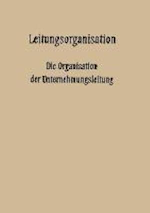 Leitungsorganisation af Leo Kluitmann, Carl Hundhausen, Fritz Wilhelm Hardach