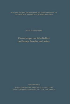 Untersuchungen Zum Gebetbuchlein Der Herzogin Dorothea Von Preussen af Iselin Gundermann