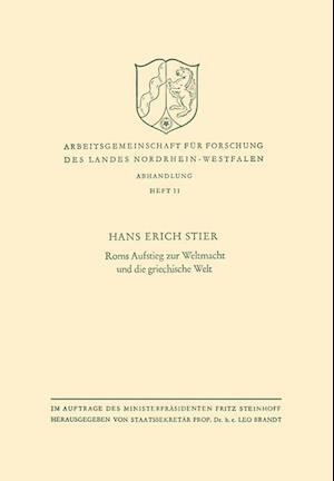 ROMs Aufstieg Zur Weltmacht Und Die Griechische Welt af Hans Erich Stier, Hans Erich Stier