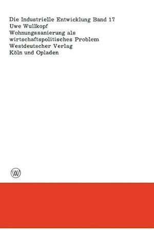 Wohnungssanierung ALS Wirtschaftspolitisches Problem af Uwe Wullkopf