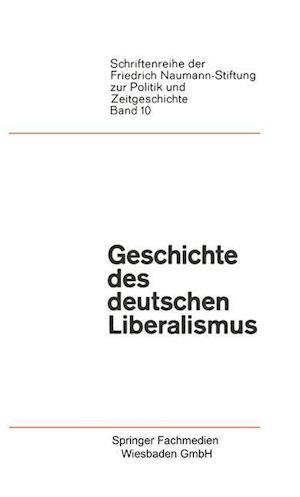 Geschichte Des Deutschen Liberalismus af Paul Luchtenberg