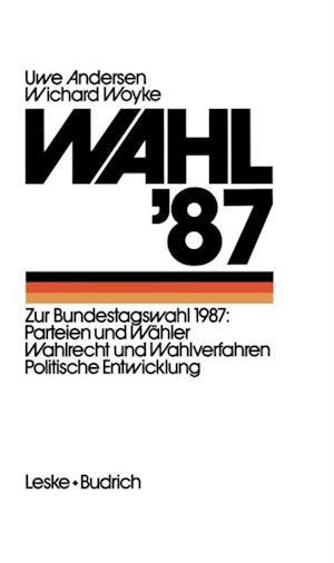 Wahl '87 af Uwe Andersen, Wichard Woyke