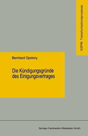 Die Kundigungsgrunde des Einigungsvertrages af Bernhard Opolony