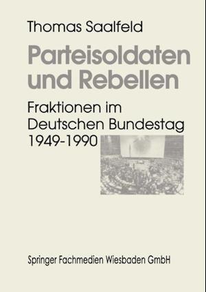 Parteisoldaten und Rebellen af Thomas Saalfeld