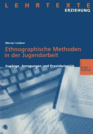 Ethnographische Methoden in der Jugendarbeit