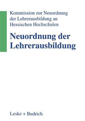 Neuordnung der Lehrerausbildung af Kommission zur Neuordnung der Lehre
