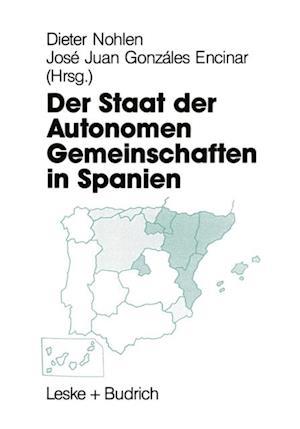 Der Staat der Autonomen Gemeinschaften in Spanien