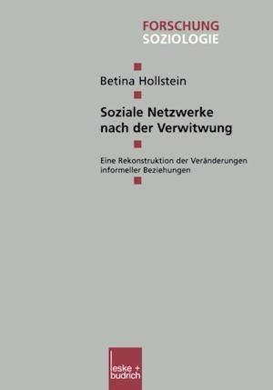 Soziale Netzwerke nach der Verwitwung af Betina Hollstein